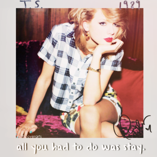All You Had To Do Was Stay Lyrics - TAYLOR SWIFT