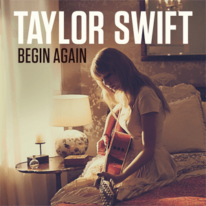 Begin Again Lyrics - TAYLOR SWIFT
