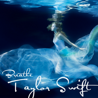Breathe Lyrics - TAYLOR SWIFT