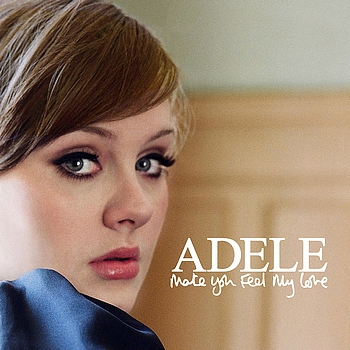 Make You Feel My Love Lyrics - Adele