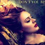 Don't You Remember Lyrics – Adele