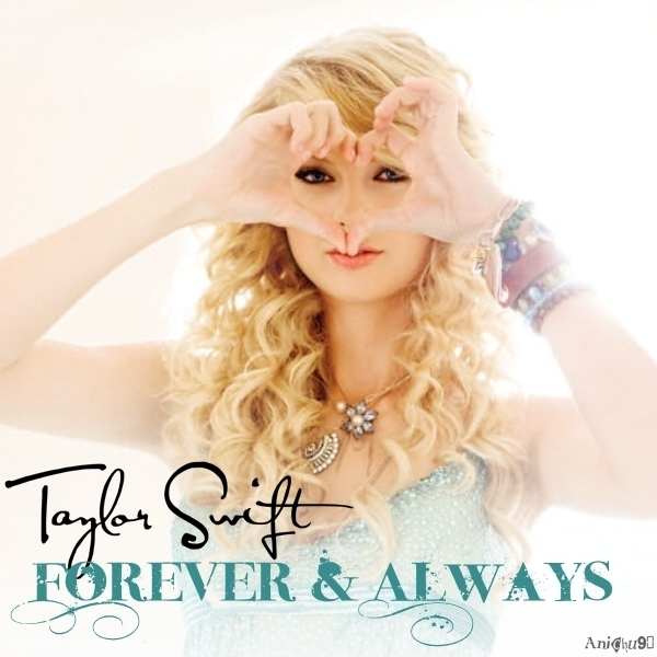 Forever & Always Lyrics - TAYLOR SWIFT