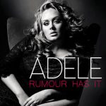 Rumour Has It Lyrics – Adele
