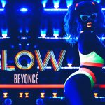 Blow Lyrics – Beyonce
