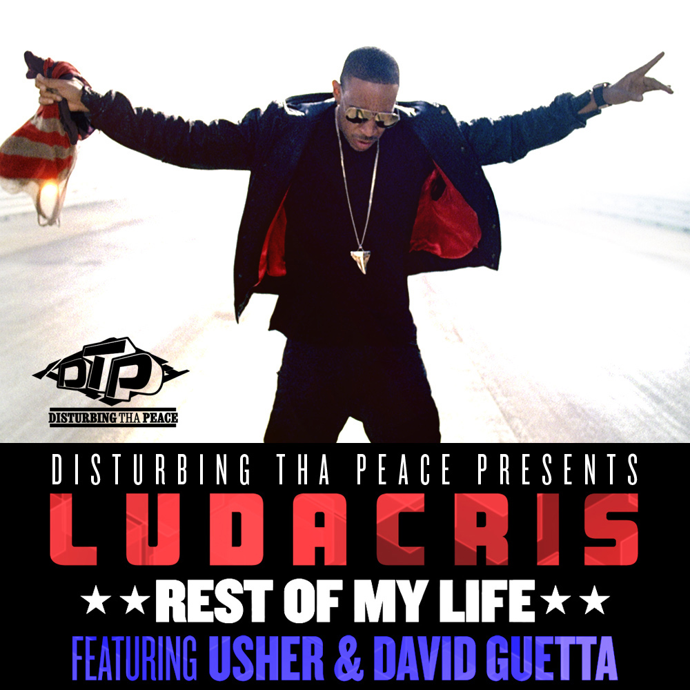 Ludacris - Rest Of My Life Lyrics
