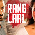 Rang Laal Lyrics – Force 2 – John Abraham – India Strikes Back