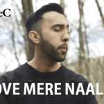 Hove Mere Naal Lyrics – Song Artist The Prophec