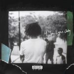 4 Your Eyez Only – She's Mine Pt. 1 Free Song Lyrics