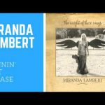 MIRANDA LAMBERT – Highway Vagabond LYRICS