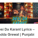 Desi Da Karant Lyrics – Latest Punjabi Song of Ranjha Yaar