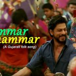 Raees – Ghammar Ghammar Song Lyrics
