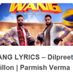 Wang Lyrics – Latest Punjabi Song of Dilpreet Dhillon