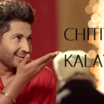 Chitiyan Kalayian Song Lyrics – Jassi Gill