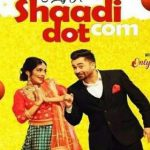 Shaadi Dot Com Song Lyrics – Sharry Mann