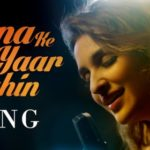 Meri pyaari bindu – Maana Ke Hum Yaar Nahin Song Lyrics