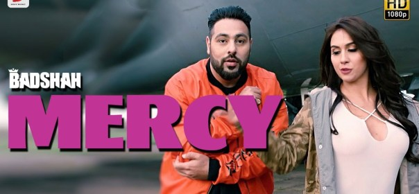 Badshah songs Mercy Lyrics