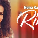 Ring Songs Lyrics – Neha Kakkar – Latest Punjabi Songs