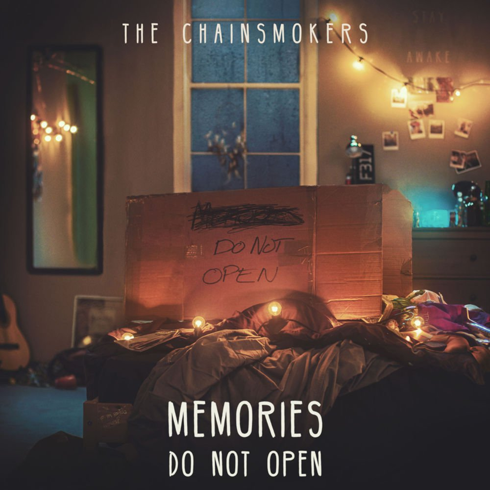 THE CHAINSMOKERS Memories Do Not Open Last Day Alive