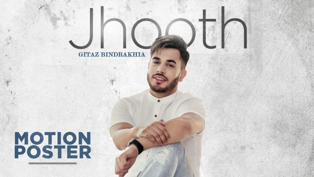 Gitaz Bindrakhia JHOOTH LYRICS | Punjabi Song