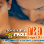 BAS EK BAAR Lyrics Times Music Movie of 2017
