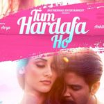 Lyrics of Tum Hardafa Ho – Ankit Tiwari Feat. Aditi Arya – Hindi Songs