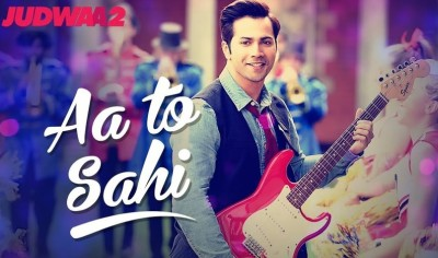 Aa To Sahi Lyrics JUDWAA 2 Movie of 2017
