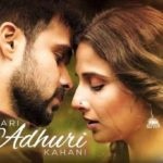 Hamari Adhuri Kahani‬ Lyrics of Arijit Singh from HAK Movie