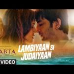 Lambiyaan Si Judaiyaan Lyrics – Raabta | Latest Hindi Songs of Arijit Singh