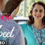 MEET LYRICS – Simran | Latest Hindi Songs of Arijit Singh Feat. Kangana Ranaut