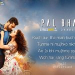Pal Bhar Lyrics (Chaahunga Reprise) – Half Girlfriend | Latest Hindi Songs of Arijit Singh