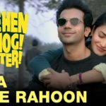 Tera Hoke Rahoon Lyrics – Behen Hogi Teri | Latest Hindi Songs of Arijit Singh