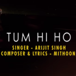 Tum Hi Hoo Lyrics of Arijit Singh from AASHIQUI 2 Movie