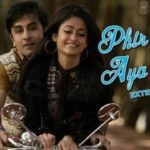Phir Le aaya dil‬ Lyrics of Arijit Singh from Barfi Movie