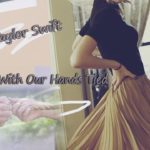 Taylor Swift – Dancing With Our Hands Tied Lyrics