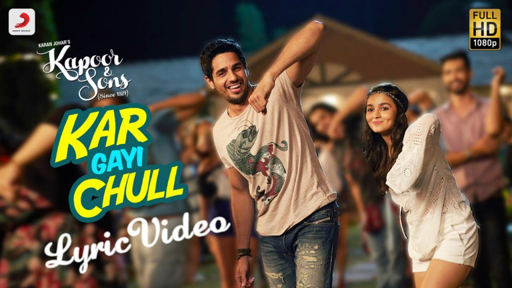 Kar Gayi Chull Lyrics from Kapoor and Sons - Badshah, Fazilpuria, Sukriti Kakar, Neha Kakkar