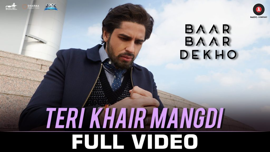 Teri Khai Mangdi Lyrics of Bilal Saeed from Baar Baar Dekho Movie