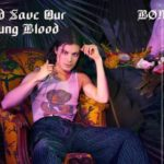 God Save Our Young Blood – Borns Lyrics – Blue Madonna