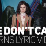 We Don't Care – Borns Lyrics – Blue Madonna