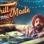 CHILL MODE SONG LYRICS – Dilpreet Dhillon