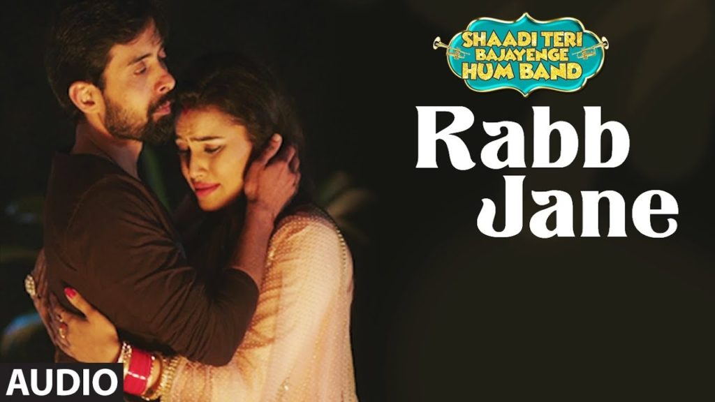 RABB JANE SONG LYRICS – Sonu Nigam | Punjabi Sad Song 2018