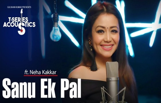 SANU EK PAL SONG LYRICS – Neha Kakkar | T-Series Acoustics | Raid