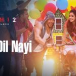SONIYE DIL NAYI SONG LYRICS – Baaghi 2 | Ankit Tiwari, Shruti Pathak