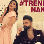 TRENDING NAKHRA SONG LYRICS – Amrit Maan | feat. Ginni Kapoor