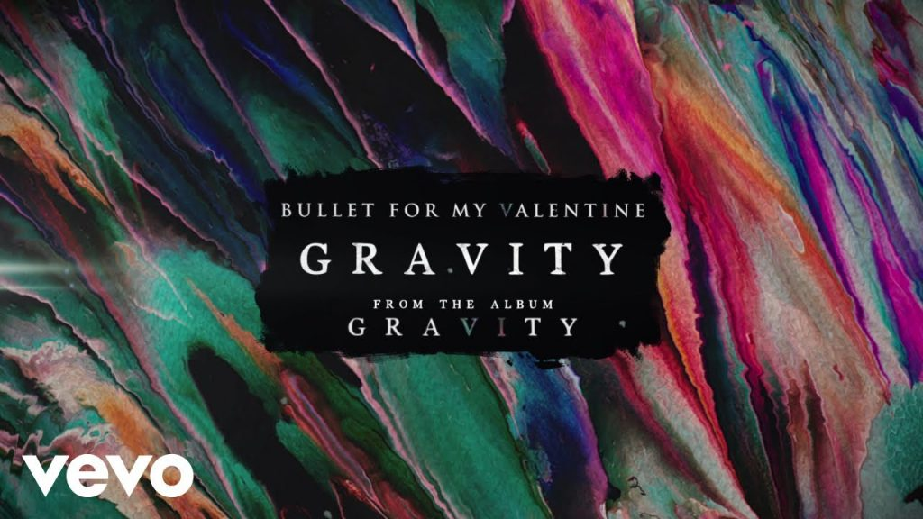 Gravity bullet for my valentine lyrics