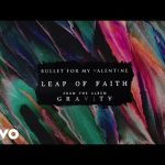 Leap Of Faith – Bullet For My Valentine Gravity Lyrics 2018