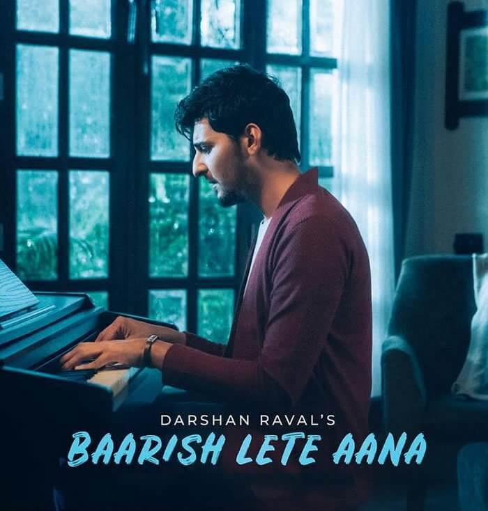 baarish lete aana song lyrics of darshan raval