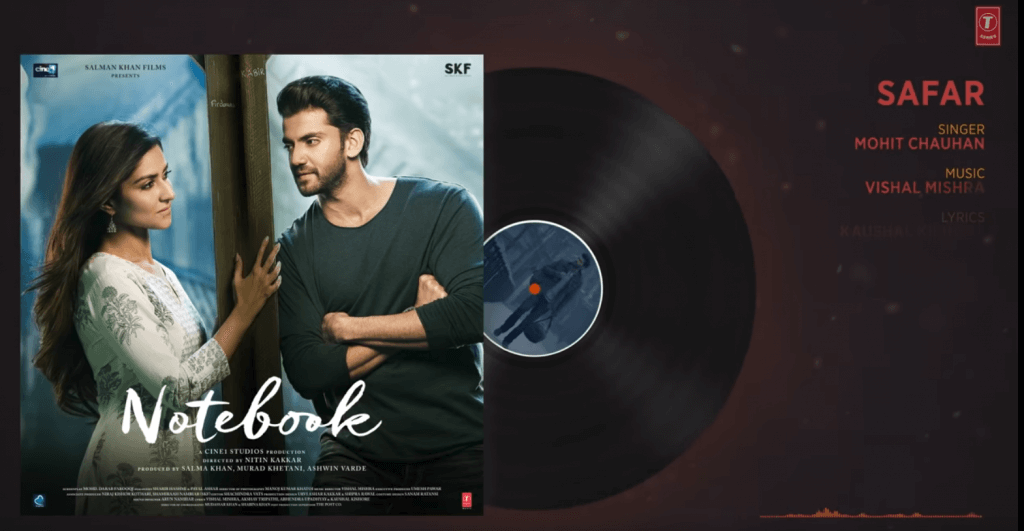 SAFAR Latest Hindi Movie Song Lyrics – Notebook - Mohit Chauhan