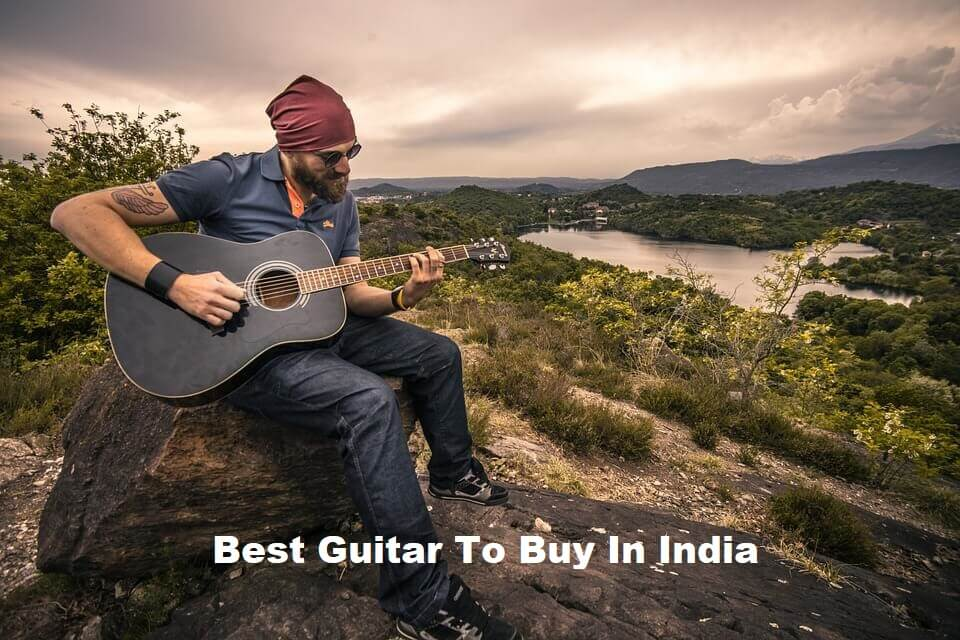 Best Guitar To Buy In India Images